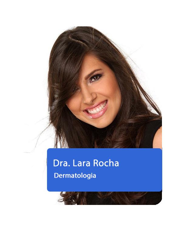 Dra. Lara Rocha