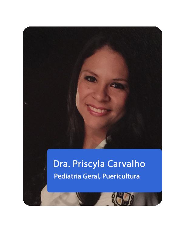 Dra. Priscyla Carvalho